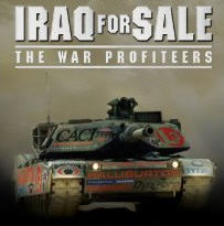 iraq for sale - war profiteers