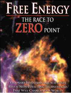Free Energy - The Race to Zero Point Documentary